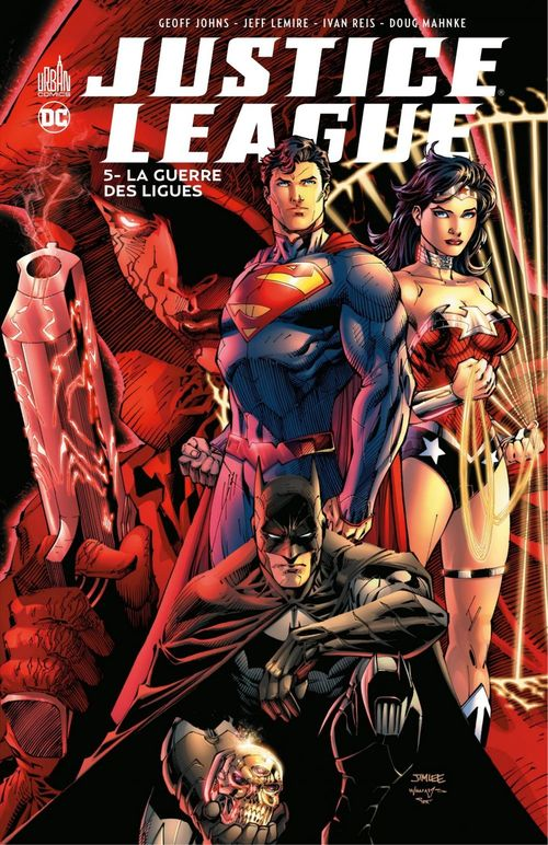 Justice League - Tome 5 - La guerre des ligues  - Geoff Johns  - Ivan Reis