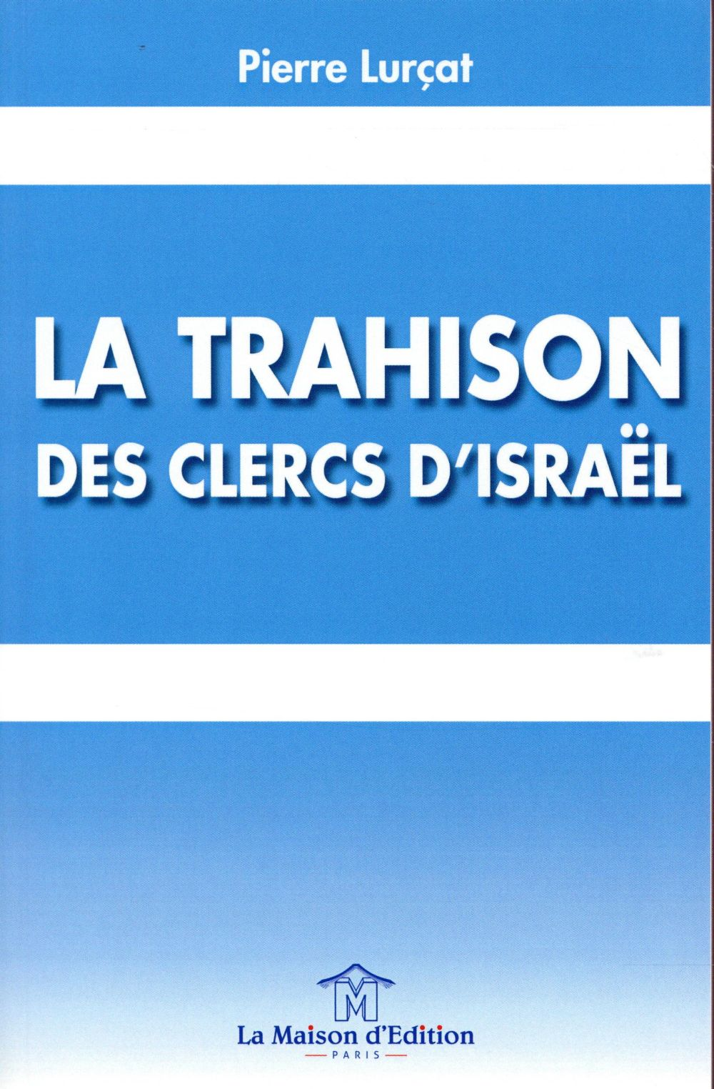 la trahison des clercs d'Israël