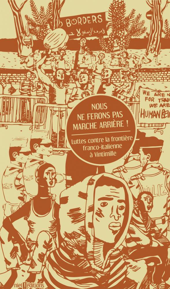 Nous ne ferons pas marche arrière ! luttes contre la frontière franco-italienne à Vintimille