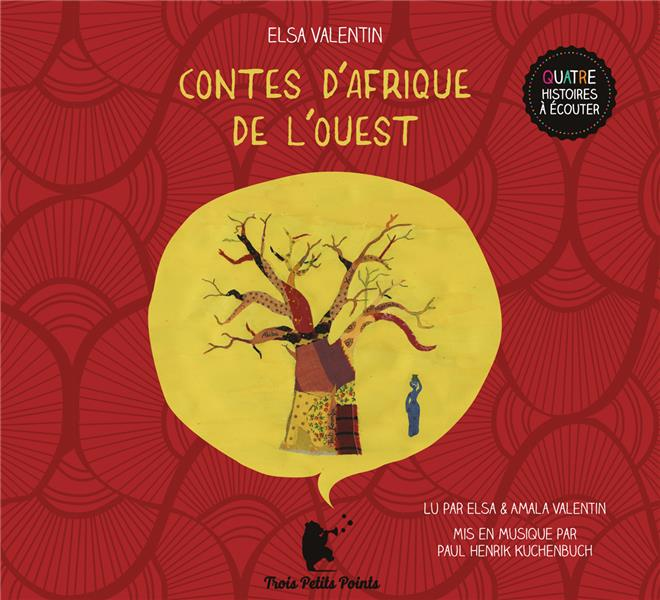CONTES D AFRIQUE DE L-OUEST ELSA VALENTIN