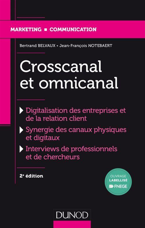 Crosscanal et Omnicanal - 2e éd.