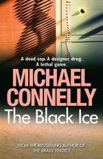 Vente Livre Numérique : The Black Ice  - Michael Connelly