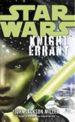 Star Wars: Knight Errant  - John Jackson MILLER