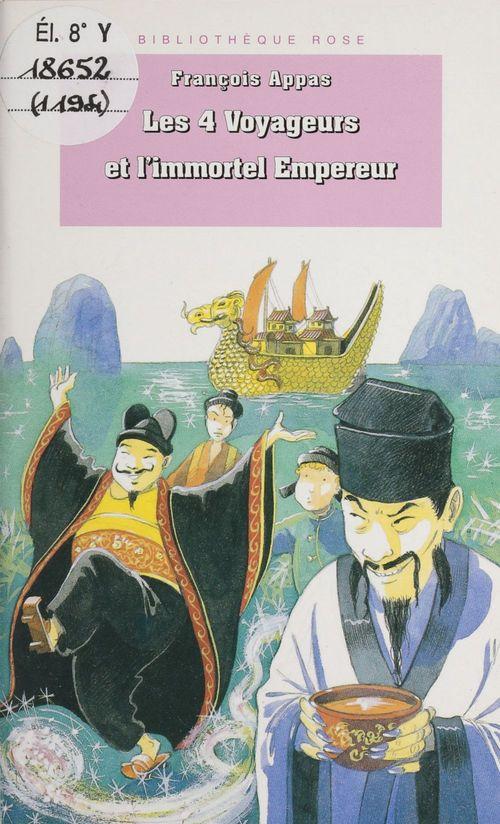 Quatre voyageurs et l'immortel empere