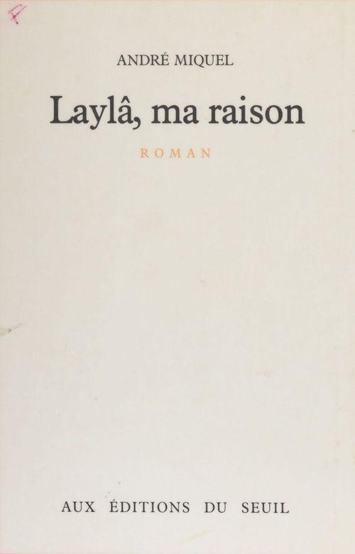 Layla, ma raison