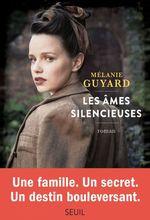 Vente Livre Numérique : Les âmes silencieuses  - Mélanie Guyard