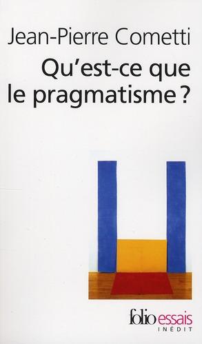 Qu'est-ce que le pragmatisme ?