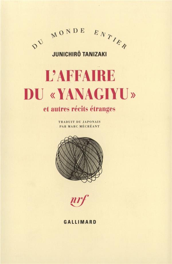 L'affaire du yanagiyu et autres récits etranges