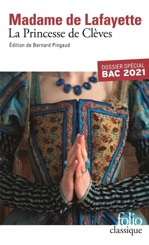La princesse de Clèves ; dossier spécial bac 2021