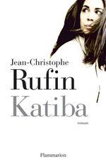 Vente Livre Numérique : Katiba  - Jean-Christophe Rufin