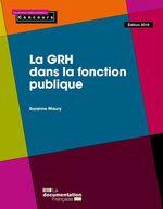 Vente Livre Numérique : La GRH dans la fonction publique  - Suzanne Maury - La Documentation française