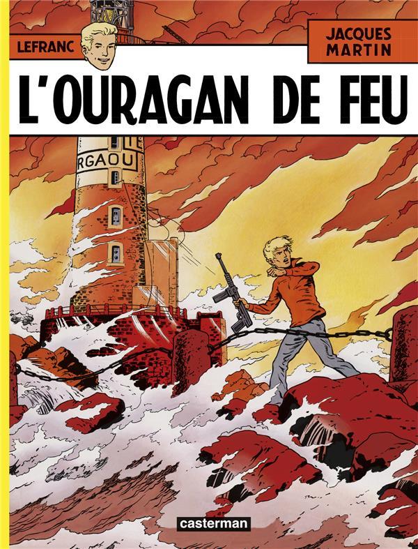 Lefranc T.2 ; l'ouragan de feu