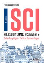 Vente Livre Numérique : SCI - Pourquoi ? Quand ? Comment ?  - Fabrice de Longevialle