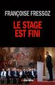 Le Stage est fini  - Francoise Fressoz