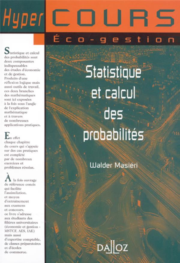 Statistique Et Calcul Des Probabilites - 1ere Ed.