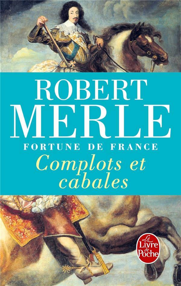 Fortune de France t.12 ; complots et cabales