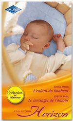 Vente Livre Numérique : L'enfant du bonheur - Le messager de l'amour  - Susan Meier - Soraya Lane