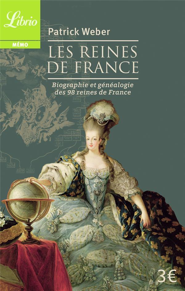 Les reines de France ; biographie et généalogie des 98 rois et régentes de France