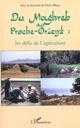 DU MAGHREB AU PROCHE-ORIENT : les défis de l'agriculture