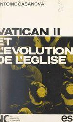 Vatican II et l'évolution de Église