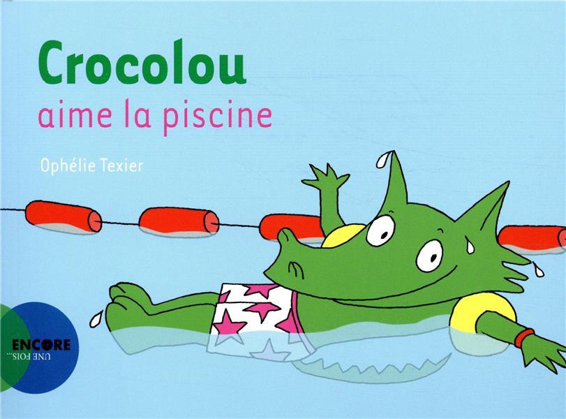 Crocolou aime la piscine