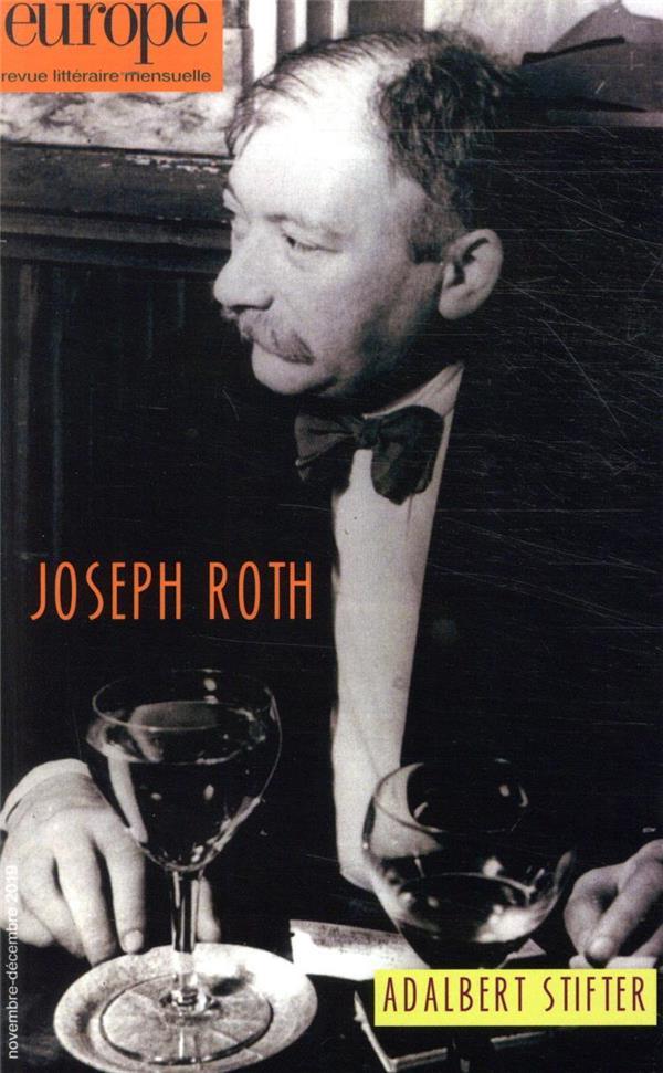 REVUE EUROPE N.1087-1088  -  NOVEMBRE-DECEMBRE 2019  -  JOSEPH ROTH  -  ADALBERT STIFTER