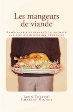 Vente Livre Numérique : Les Mangeurs de viande  - Léon Tolstoï - Charles Richet