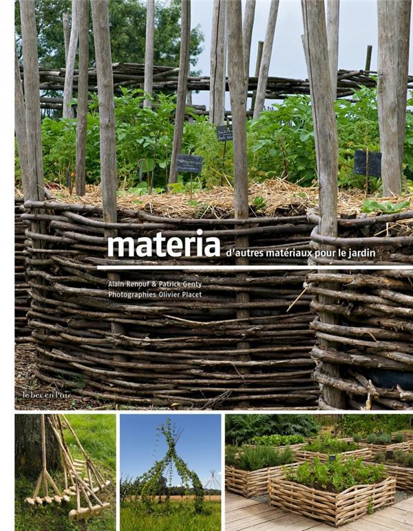 Materia, d'autres materiaux pour le jardin