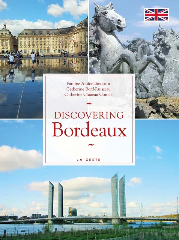 DISCOVERING BORDEAUX