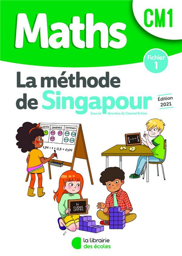la méthode de Singapour ; maths ; CM1 ; fichier 1 (édition 2021)