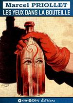 Les yeux dans la bouteille