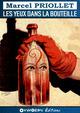 Les yeux dans la bouteille  - Marcel Priollet