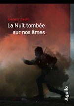 Vente Livre Numérique : La nuit tombée sur nos âmes  - Frédéric Paulin