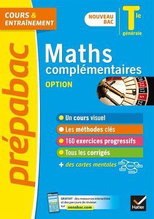 Prépabac cours & entraînement ; maths complémentaires, option ; terminale générale (édition 2020/2021)