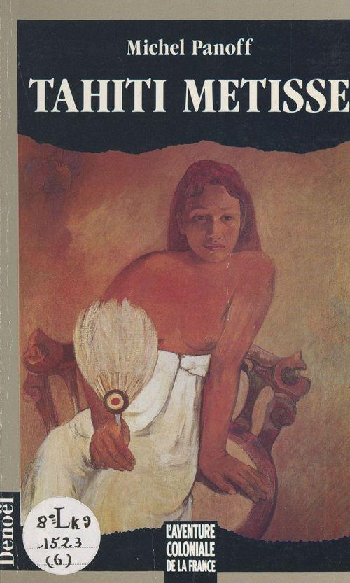 Tahiti métisse  - Michel Panoff