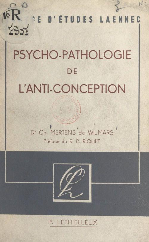 Psychopathologie de l'anti-conception