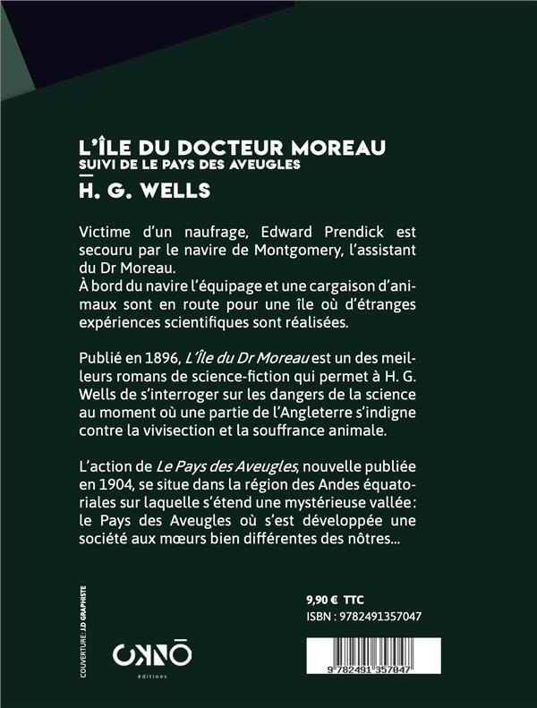 L'île du docteur Moreau ; le pays des aveugles