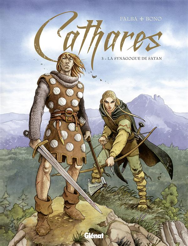 cathares t.3 ; chasse à l'homme