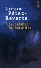 LE PEINTRE DE BATAILLES