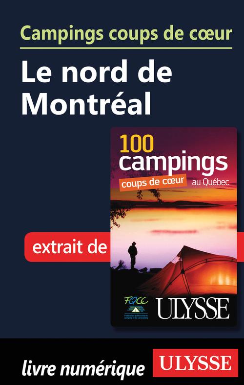 Campings coups de coeur Le nord de Montréal