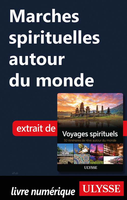 Marches spirituelles autour du monde