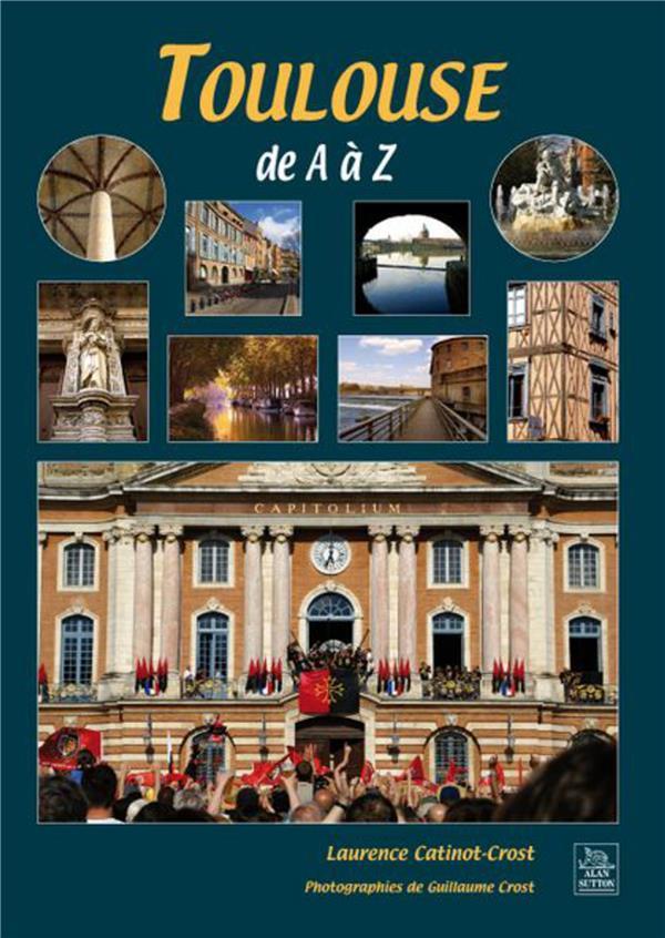 Toulouse de A à Z