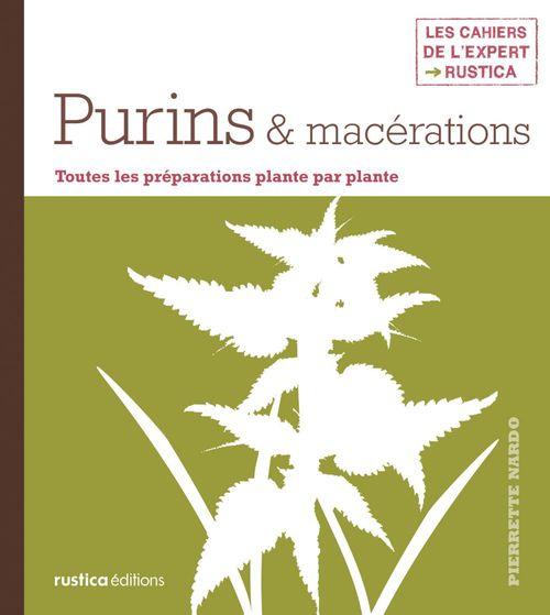 purins, macérations et décoctions de plantes