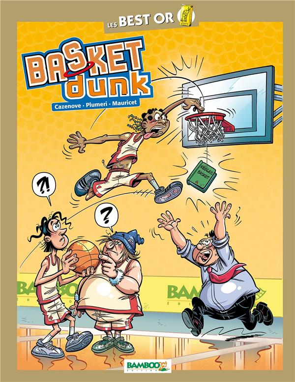 Basket dunk HORS-SERIE ; best-or