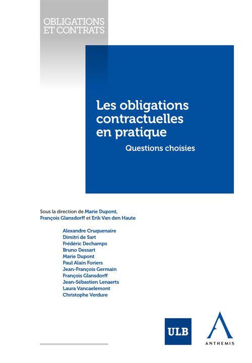 Les obligations contractuelles en pratique - questions choisies