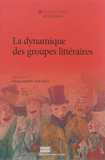 La dynamique des groupes litteraires