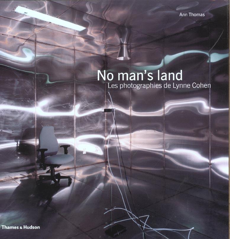 No man's land : les photographies de lynne cohen