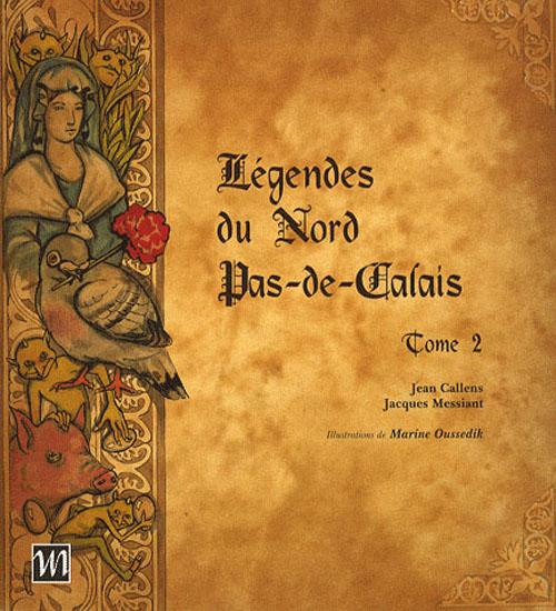 Légendes du Nord Pas-de-Calais t.2