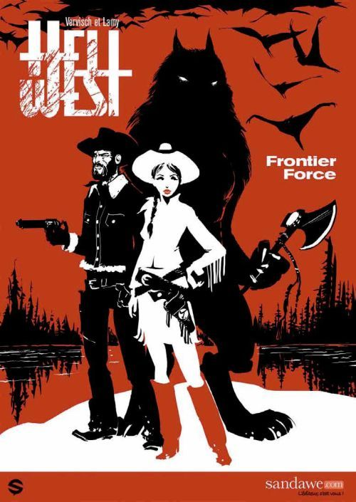 hell west t.1 ; frontier force