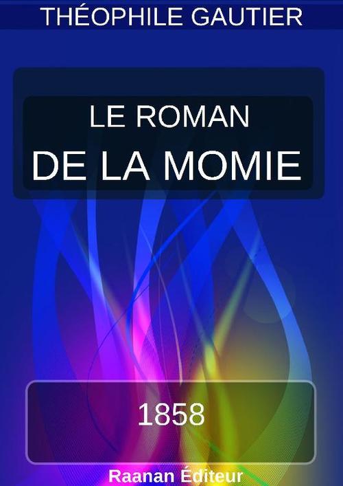 Vente Livre Numérique : LE ROMAN DE LA MOMIE  - Théophile Gautier